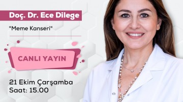 Doç. Dr. Ece Dilege | Canlı Yayın